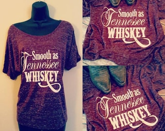Smooth as Tennessee Whiskey, Slouchy Tee, Off the shoulder tee