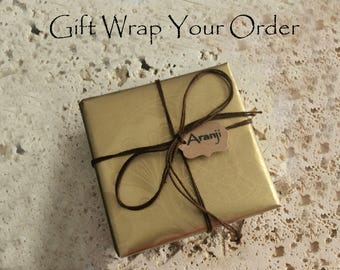 Gift Wrap your order