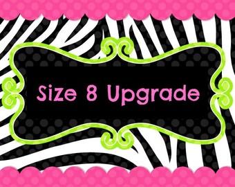 Size 8 Upgrade