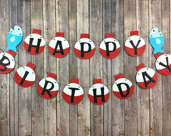 Fishing Birthday Banner, Float Bobber Banner, Fishing Party Decor, Photo Prop