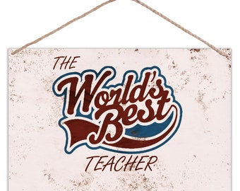 The Worlds Best Teacher - Vintage Look Metal Large Plaque Sign 30x20cm