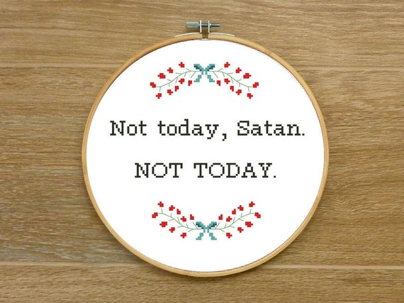 Funny black humor cross stitch pattern not today satan not