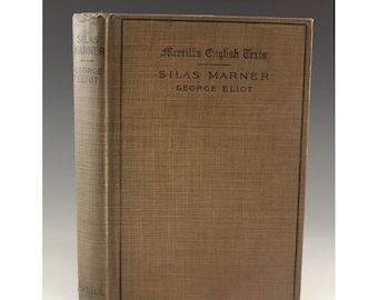 Silas Marner by George Eliot 1908 - Merrills English Texts