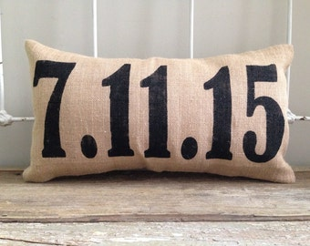 Pillow Cover | Date pillow | Wedding date pillow | Burlap Pillow | Special Dates Pillow | Wedding/Anniversary gift | Anniversary date |