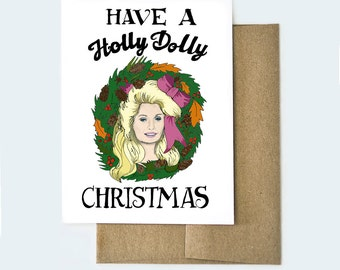 Dolly Parton Card, Dolly Parton Christmas, Holly Dolly Christmas, Funny Christmas Card, Cute Christmas Card, Handmade Christmas Card