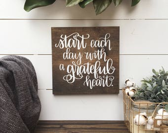 Start each Day with a Grateful Heart | Wood Sign
