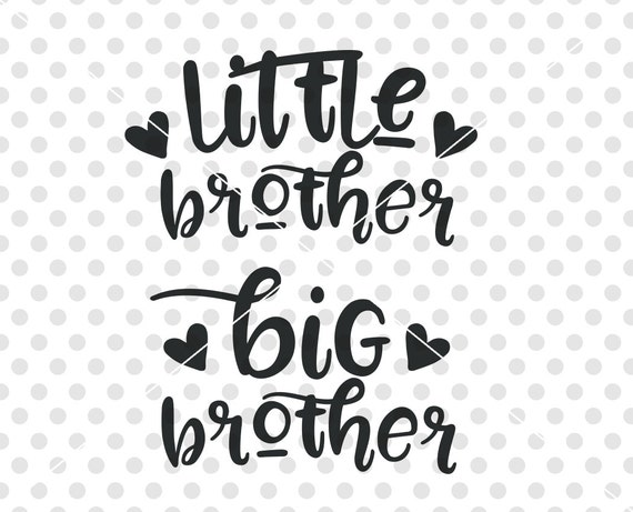 Download Little Brother Big Brother SVG DXF Cut File Brother SVG Dxf
