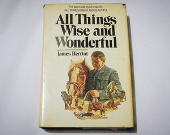 All Things Wise and Wonderful Vintage Hardcover Book by James Herriot 1977