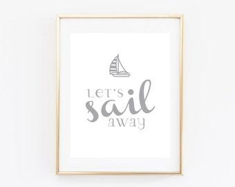 Let's Sail Away Print - Nautical Print - Nautical Art - Sailboat Print - Sailboat Print - Ocean Print