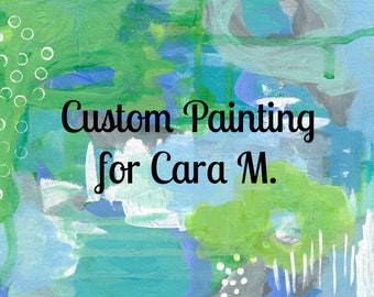 CUSTOM listing for Cara M, Original Painting 16x20, Abstract Art, Customized Painting