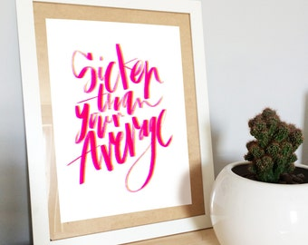 A4 quote print, pink print, brush lettered, modern calligraphy