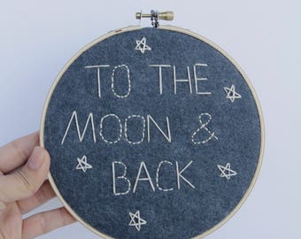 To the Moon and Back Sign. Space Themed Nursery Wall Art, Children Quote, Hand Stitched Stars, Embroidery Hoop Art, Gray Playroom Decoration