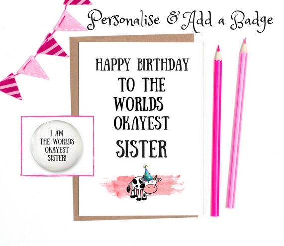 Funny Birthday Card Sister Birthday Card Funny Sister