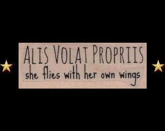 She Flies With Her Own Wings Rubber Stamp, Alis Volat Propriis, Words Rubber Stamp, Inspirational Words Stamp, Saying Motivational Stamp
