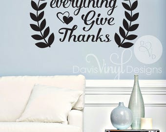 In Everything Give Thanks Wall Decal, Thanksgiving Decor, Holiday Decor, Holiday Wall Decals, Thanksgiving Decals, Thankful