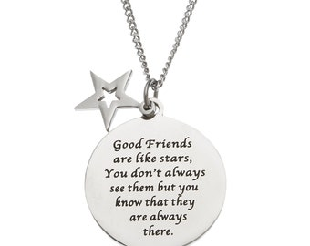 "Good Friends Are Like Stars You Don't Always See Them But You Know They Are Always There"" Friendship Pendant Necklace"