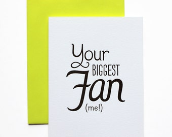 Congratulations Card, Encouragement Card, Thinking of You Card, Inspirational Card - Your Biggest Fan (Me!)