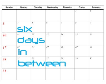 Yearly Theme: Six Days in Between