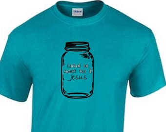 Sweet Tea & Jesus Shirt, Raised, Church, Jesus, Tea, Mason Jar