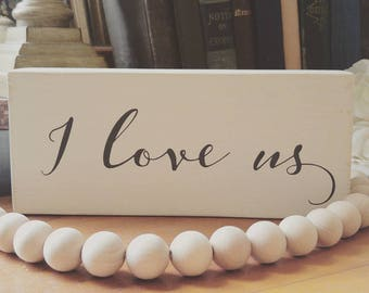 I Love Us, Simple Script, Vintage, Farmhouse, Rustic, Farmhouse Accent, Anniversary Gift, Wedding Gift