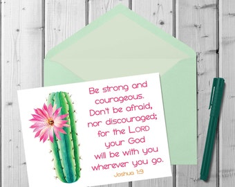 Be Strong and Courageous | Scripture Quote | Joshua 1:9 | Printable Note Card | Encouragement Card | A2 Printable