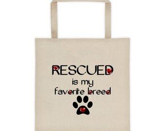 Rescued Is My Favorite Breed Tote bag