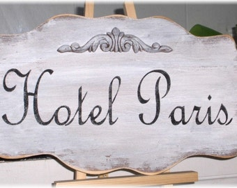 Hotel Paris Shabby Cottage White Wood Sign Custom