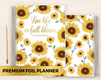 Premium Foil Weekly Planner | Customized Foil Planner | Foil Planner | Weekly Planner with Foil | 2018 Planner | Sunflower Bloom