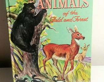 1961 Animals of the Field and Forest book Whitman Mina Lewiton author