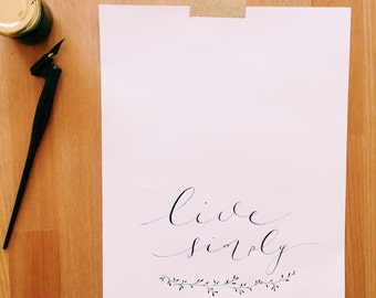 Live simply calligraphy print