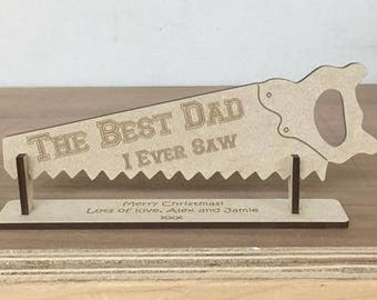 The Best .... I Ever Saw' Personalised MDF Saw with Name & Personal Message