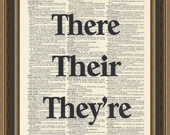 There their they're grammar quote printed on a vintage dictionary page. Teacher's Poster, Classroom Decor, Grammar Rules Art, Grammar quote.