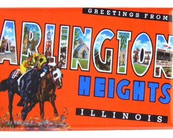Greetings from Arlington Heights Illinois Fridge Magnet