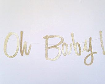 Oh Baby Banner - Gold Script Banner - Gender Reveal Party - Baby Shower Decor - Modern  - Gold Glitter Banner - Oh Baby Sign - Oh Baby -