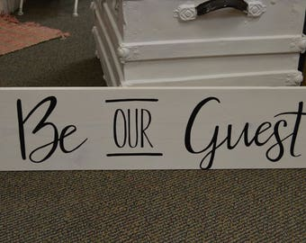 Be Our Guest Large Wood Sign White Painted Sign Guest Bedroom Decoration