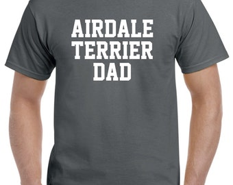 Airdale Terrier Dad T Shirt Gift