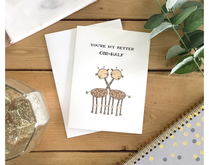 Featured listing image: Giraffe Love Card // you're my better half, greeting card, love card, anniversary card, for my wife, for her, for him, valentines day card
