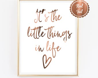 Copper print // It's the little things in life // copper // prints // copper foil print // inspirational // quote prints // poster // foil