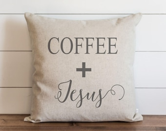 Coffee + Jesus 20 x 20 Pillow Cover // Throw Pillow // Cushion Cover // Gift for her // Accent Pillow