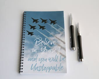 Gift for Graduate, Inspirational quote, Motivational Notebook, Believe in Yourself, Spiral bound notebook, Inspirational Notebook Graduation