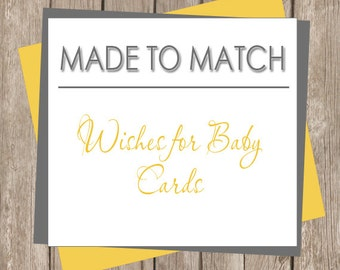 Wishes for Baby - Made to Match  (any design in our shop) Printable or printed