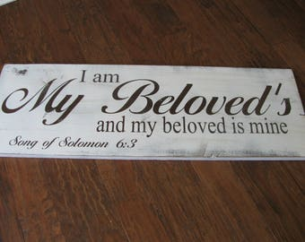 Wood Sign, Wedding Sign, Inspirational Sign, Bible Verse Sign, Song of Soslomon 6:3, I Am My Beloveds and He Is Mine