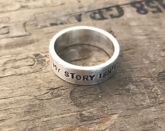 My story isnt over yet ; Personalized Mens Ring Sterling Silver Rustic Band Solid Sterling Silver Rustic Ring Customize