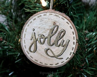 Jolly - Gold, White and Black Hand Lettered Wood Slice Ornament