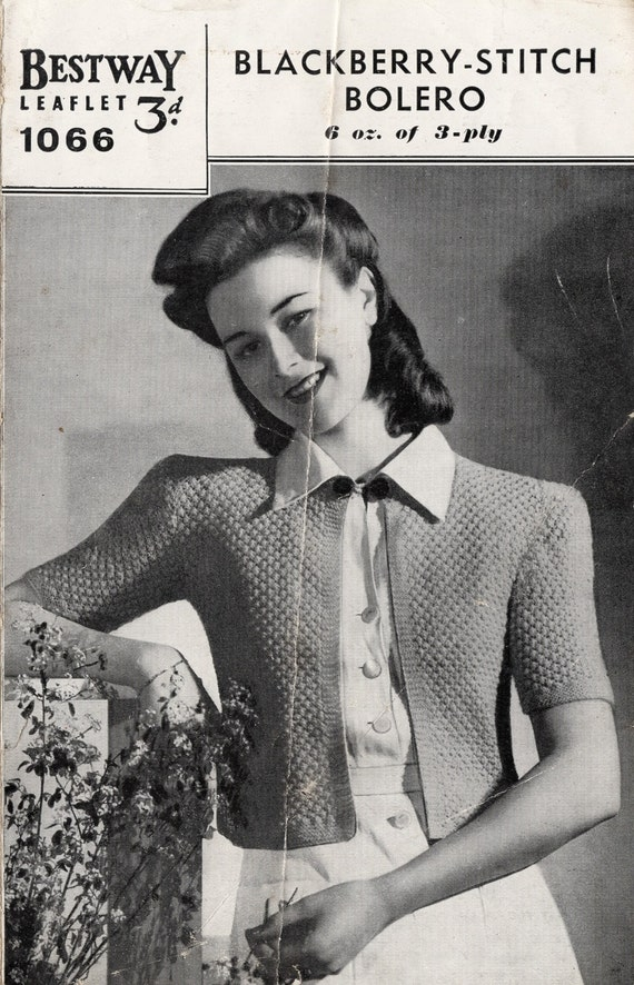 1940\'s Blackberry Stitch Bolero PDF Knitting Pattern - Bestway 1066 ...