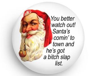 Sassy Santa Magnet or Pinback-Fun Stocking Stuffers!