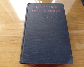 Lincoln's Own Stories Book