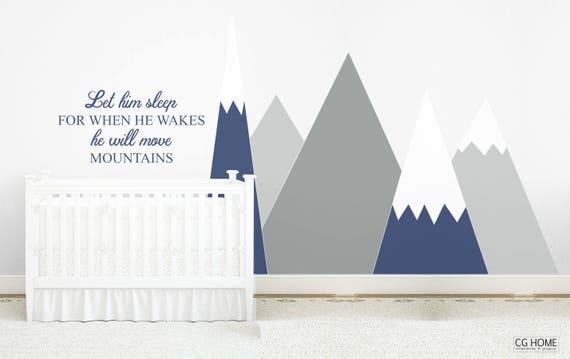 Mountains Wall Decal Nursery Baby Room Decor Gray Triangle Wall Sticker Headboard Let Him Sleep Quote Kids Toddler Custom #mountains029