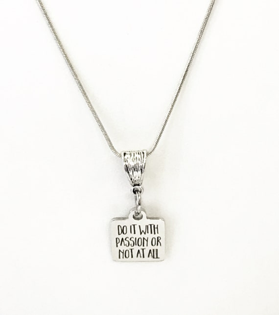 Motivation Gift, Do It With Passion Or Not At All Necklace Gift, Motivation Necklace, Motivation Jewelry, Success Quotes, Motivation Quote