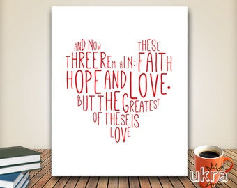Bible Verse Wall Art,Faith Hope Love Print,Printable Scripture,Love printable,Valentines Day Print, Valentines Gift,Birthday Gift